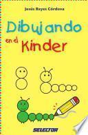 Libro de Dibujando En El Kinder