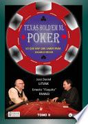 Libro de Texas Hold Em Poker, Lo Que Hay Que Saber Para Aprender A Jugarlo Tomo Ii