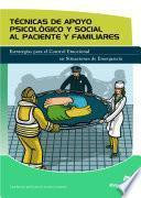 Libro de Técnicas De Apoyo Psicológico Y Social Al Paciente Y Familiares
