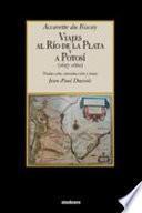 Libro de Viajes Al Río De La Plata Y A Potosí (1657 1660)