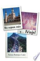 Libro de No Espere Ms Y… viaje!