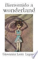 Libro de Bienvenido A Wonderland