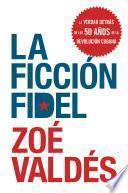 Libro de La Ficcion Fidel