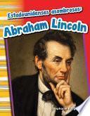 Libro de Estadounidenses Asombrosos: Abraham Lincoln (amazing Americans: Abraham Lincoln) 6 Pack