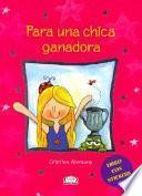 Libro de Para Una Chica Ganadora