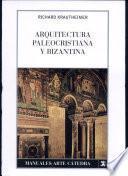 Libro de Arquitectura Paleocristiana Y Bizantina
