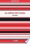 Libro de La Cultura Del Cuerpo