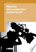 Libro de Manual Del Productor Audiovisual