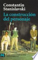 Libro de La Construcción Del Personaje