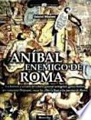 Libro de Anibal Enemigo De Roma