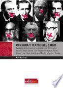 Libro de Censura Y Teatro Del Exilio
