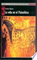 Libro de La Vida En El Paleolítico