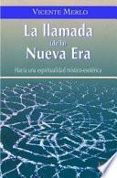 Libro de La Llamada De La Nueva Era/ The Call Of The New Era