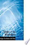 Libro de Tanger Y Sus Alrededores
