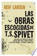 Libro de Las Obras Escogidas De T. S. Spivet