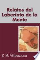 Libro de Relatos Del Laberinto De La Mente