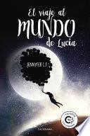 Libro de El Viaje Al Mundo De Lucía