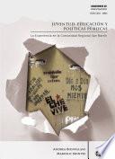 Libro de Juventud, Educación Y Políticas Públicas