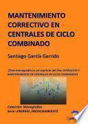 Libro de Mantenimiento Correctivo En Centrales De Ciclo Combinado