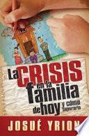 Libro de La Crisis En La Familia De Hoy