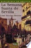 Libro de La Semana Santa De Sevilla
