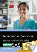 Libro de Técnico/a En Farmacia. Servicio Andaluz De Salud (sas). Test Específicos