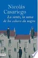 Libro de Lo Siento, La Suma De Los Colores Da Negro