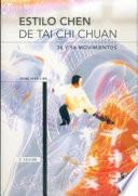 Libro de Estilo Chen De Tai Chi Chuan. 36 Y 56 Movimientos