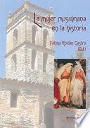 Libro de La Mujer Musulmana En La Historia