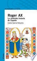Libro de Roger Ax. La Divertida Historia De España