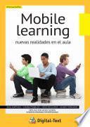 Libro de Mobile Learning: Nuevas Realidades En El Aula