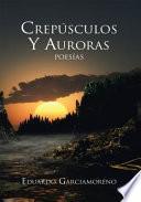 Libro de CrespÚsculos Y Auroras