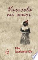 Libro de Varicela Mi Amor