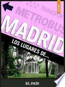 Libro de Madrid. Los Lugares De…
