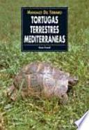 Libro de Manuales Del Terrario. Tortugas Terrestres Mediterráneas
