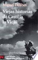 Libro de Viejas Historias De Castilla La Vieja