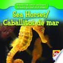 Libro de Sea Horses/caballitos De Mar