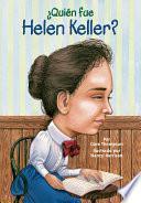 Libro de ¿quién Fue Helen Keller?