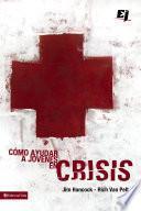 Libro de Cómo Ayudar A Jóvenes En Crisis