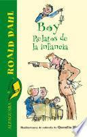 Libro de Boy. Relatos De La Infancia