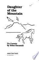 Libro de Daughter Of The Mountain/un Cuento