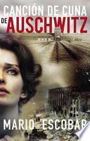 Libro de Cancion De Cuna De Auschwitz