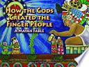Libro de How The Gods Created The Finger People