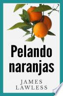 Libro de Pelando Naranjas