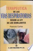 Libro de Terapeutica De Las Vias Respiratorias Segun La Ley De Los Semejantes