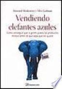 Libro de Vendiendo Elefantes Azules