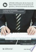 Libro de Utilización De Las Bases De Datos Relacionales En El Sistema De Gestión Y Almacenamiento De Datos. Adgg0308