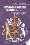 Libro de Santo Tomás Moro Visto Por Nuevos Ojos