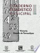 Libro de Victoria Estado De Tamaulipas. Cuaderno Estadístico Municipal 1998