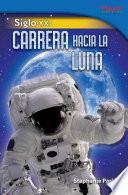 Libro de Siglo Xx: Carrera Hacia La Luna